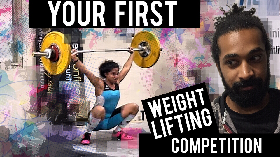 First Olympic Weightlifting Competition Advice