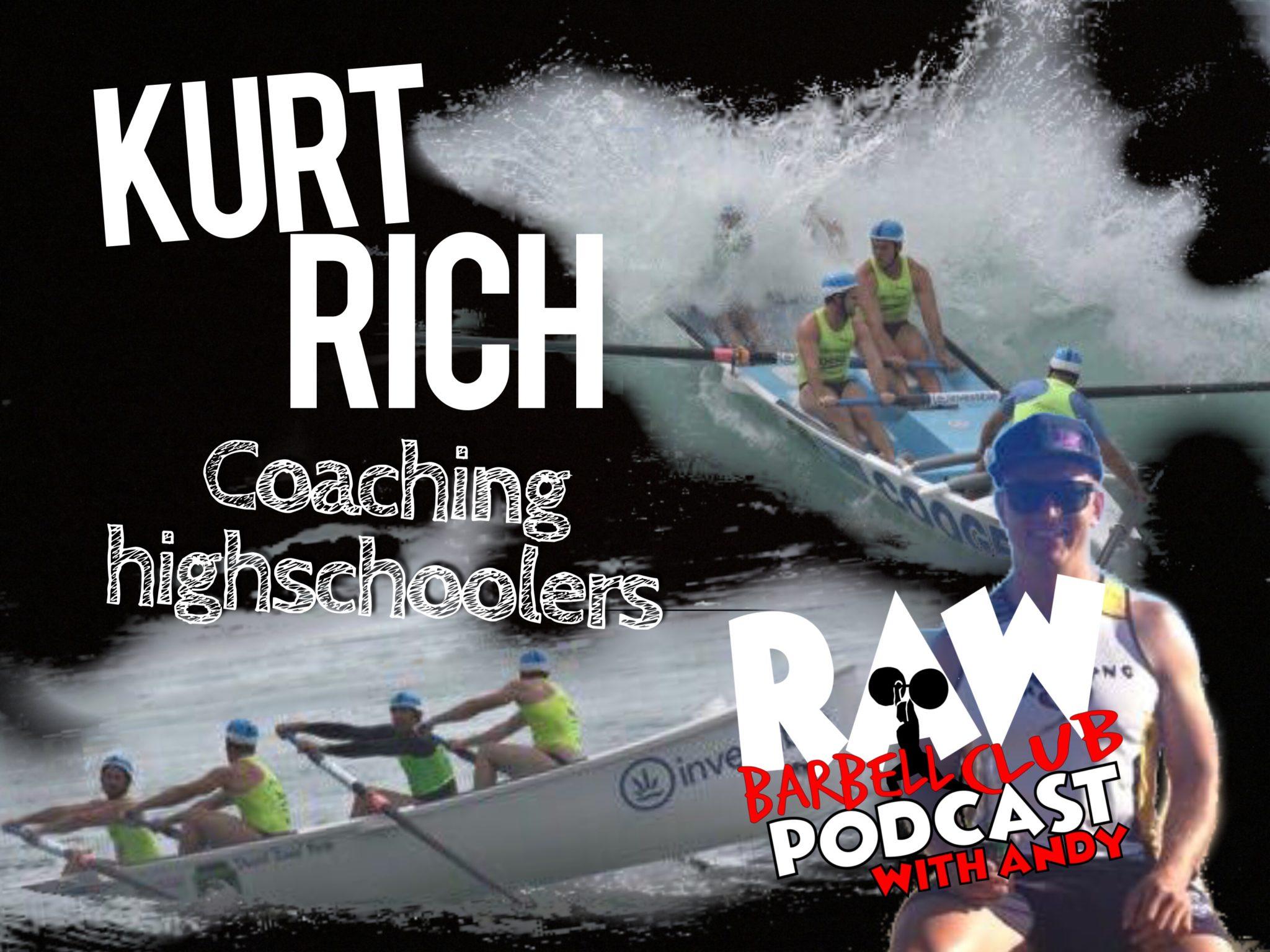 Coaching High Schoolers with Kurt Rich