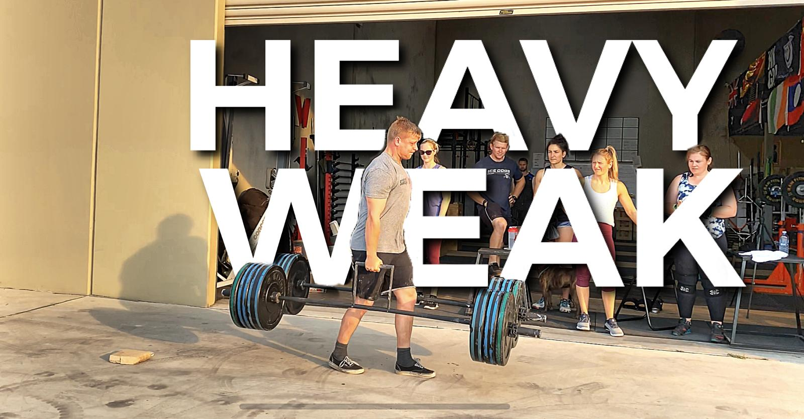 Heavy Weak