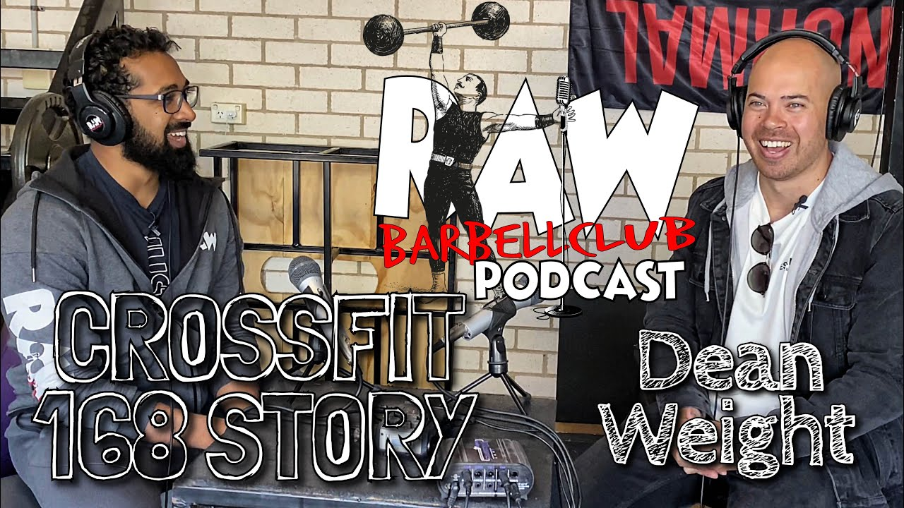 CrossFit 168 Story with Dean Weight