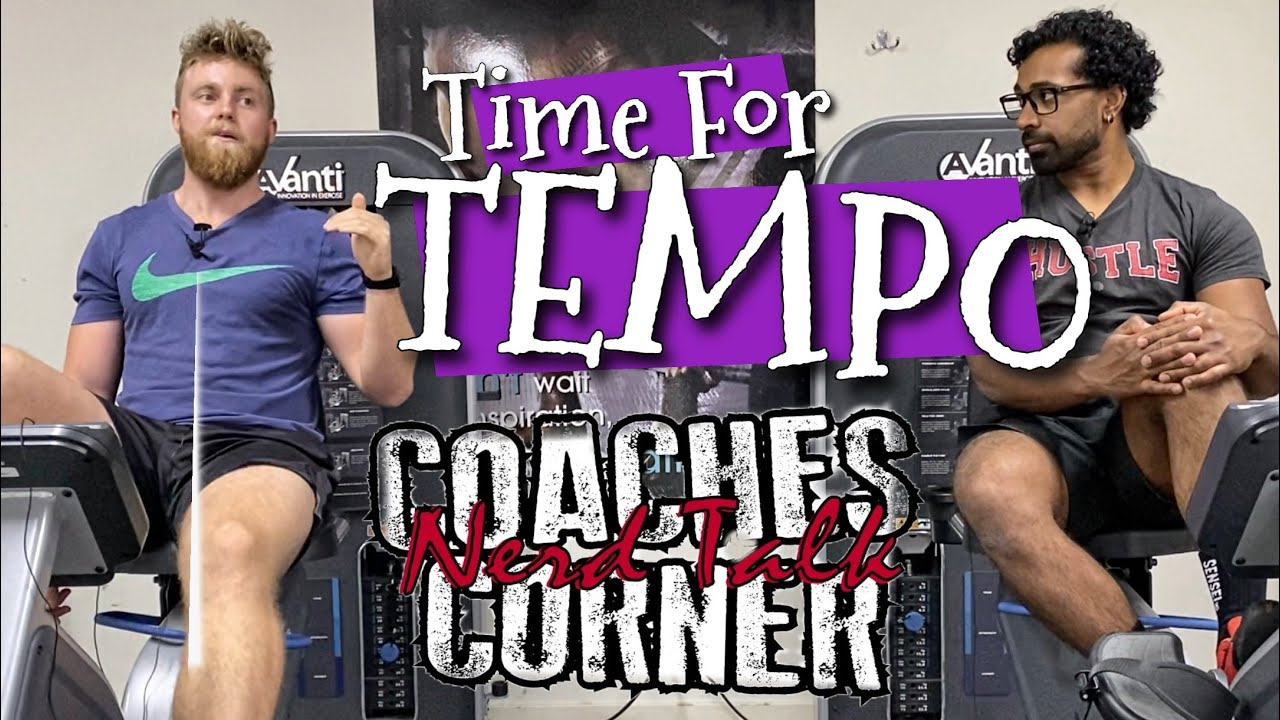 A Time For Tempo : Coaches Corner